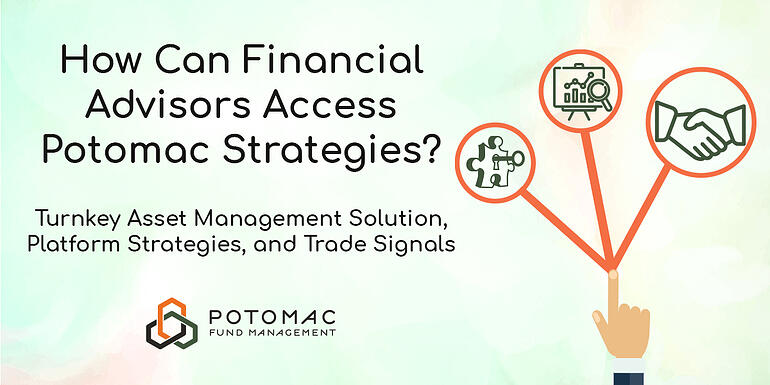 How Financial Advisors can Access Potomac?